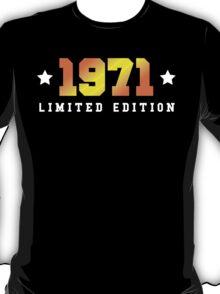 1971 Limited Edition Birthday Shirt T-Shirt