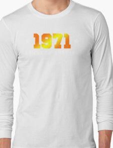 1971 Limited Edition Birthday Shirt Long Sleeve T-Shirt