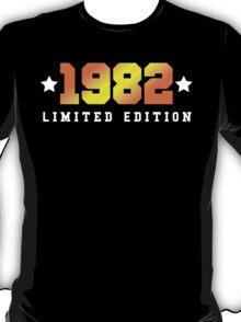 1982 Limited Edition Birthday Shirt T-Shirt