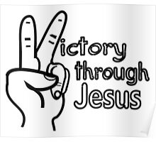 Victory through Jesus Poster