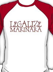 Legalize Marinara T-Shirt