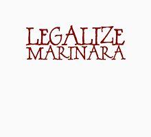 Legalize Marinara Unisex T-Shirt