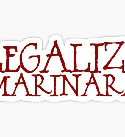 Legalize Marinara Sticker