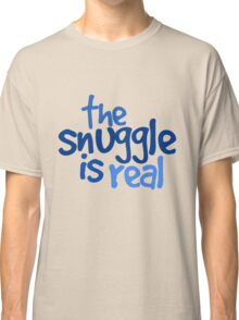 The snuggle is real Classic T-Shirt