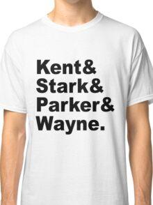 Kent&Stark&Parker&Wayne. Classic T-Shirt