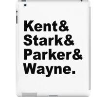 Kent&Stark&Parker&Wayne. iPad Case/Skin