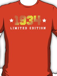 1934 Limited Edition Birthday Shirt T-Shirt