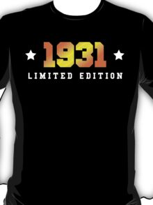 1931 Limited Edition Birthday Shirt T-Shirt