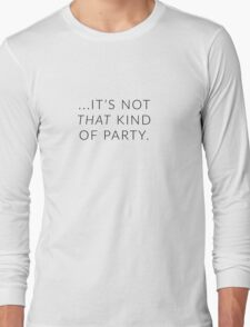 Not THAT Kind of Party - Hannibal Long Sleeve T-Shirt
