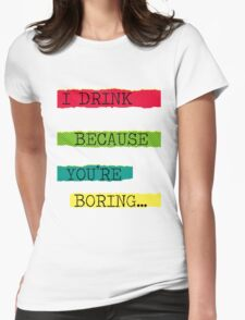 BORING!!! Womens Fitted T-Shirt