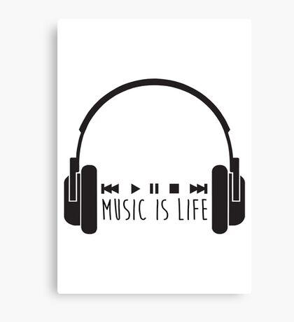 Music Is Life + Headphones - Black Canvas Print