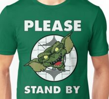 Please Stand By Technical Difficulties Unisex T-Shirt