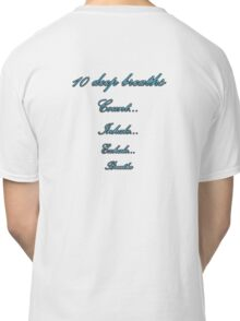 10 breaths Classic T-Shirt
