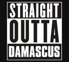 Straight outta Damascus! by tsekbek