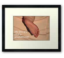 A Child's Love is Unconditional Framed Print