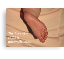 A Child's Love is Unconditional Canvas Print
