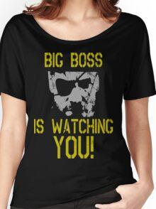 Big Boss Is Watching You! Women's Relaxed Fit T-Shirt