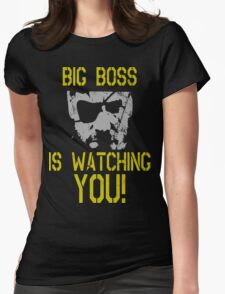 Big Boss Is Watching You! Womens Fitted T-Shirt