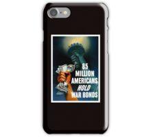 85 Million Americans Hold War Bonds -- WW2 iPhone Case/Skin