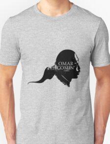 Omar is comin' T-Shirt