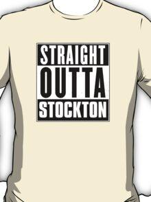 Straight outta Stockton! T-Shirt