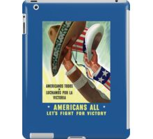 Americans All Let's Fight For Victory -- WW2 iPad Case/Skin