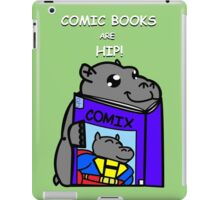 Comic Books are Hip! iPad Case/Skin