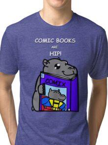 Comic Books are Hip! Tri-blend T-Shirt