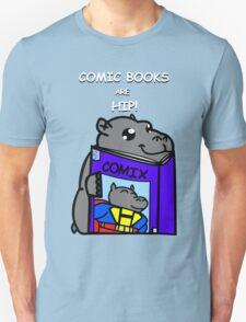 Comic Books are Hip! T-Shirt