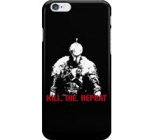 Kill, die, repeat iPhone Case/Skin