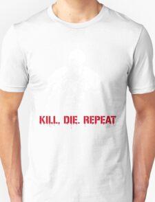Kill, die, repeat Unisex T-Shirt