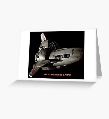 My Other Ride is A Viper Greeting Card