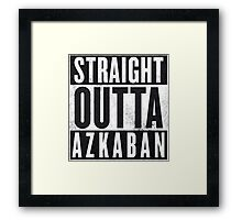 Straight Outta Azkaban Framed Print