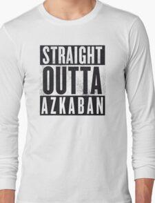 Straight Outta Azkaban Long Sleeve T-Shirt
