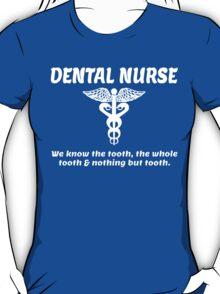 DENTAL NURSE T-Shirt