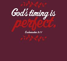 God's Timing Is Perfect Unisex T-Shirt