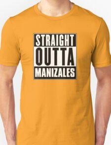 Straight outta Manizales! T-Shirt