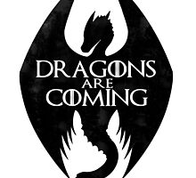DRAGONS ARE COMING by Chris Bryer