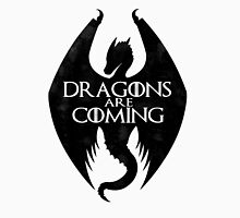 DRAGONS ARE COMING T-Shirt