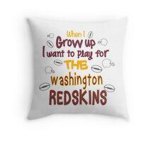 When I Grow Up... (Washington-Football) Throw Pillow