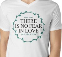 There Is No Fear In Love Mens V-Neck T-Shirt