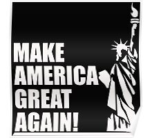 Trump - Make America Great Again Poster