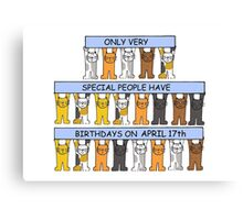 Cats celebrating birthdays on April 17th. Canvas Print