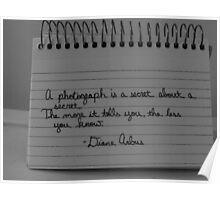 A Photograph is a Secret About a Secret Poster