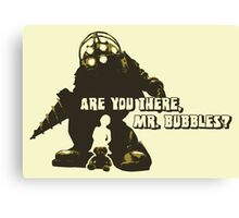 Bioshock: Are you there, Mr. Bubbles? Canvas Print