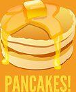 Pancakes! by Adam Grey