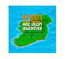 Irish Ancestry - Irish Roots Map Art Art Print