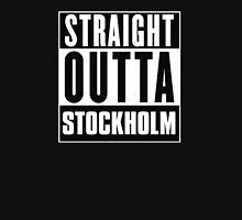 Straight outta Stockholm! T-Shirt