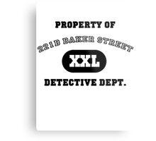 Property of 221B Baker Street - Detective Dept. Metal Print