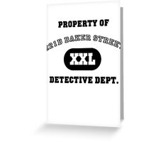 Property of 221B Baker Street - Detective Dept. Greeting Card